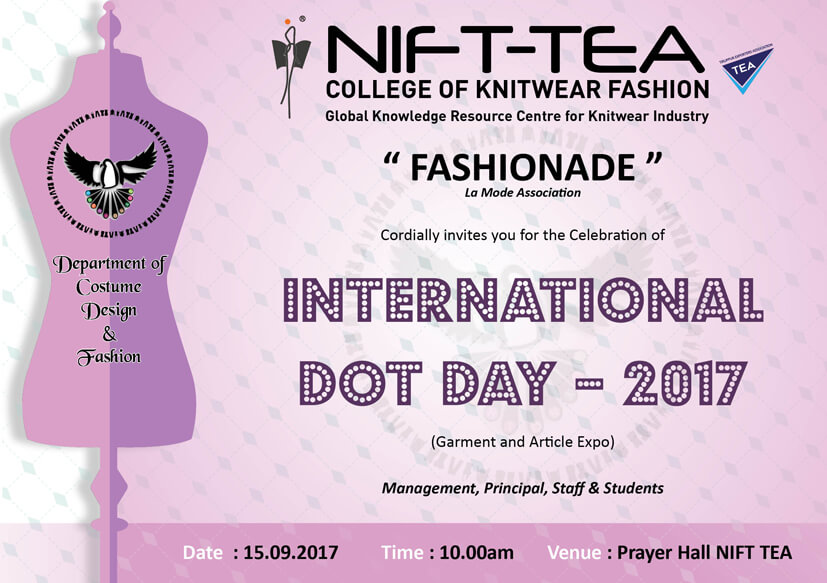 """International Dot Day – 2017""​ ​ (Garment and Article Expo)"